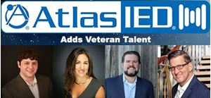 AtlasIED Adds Veteran Talent to Team to Facilitate Unprecedented Growth
