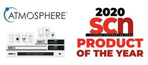 AtlasIED Wins SCN's 2020 Best New Product of the Year Award for Atmosphere™ Digital Audio Platform