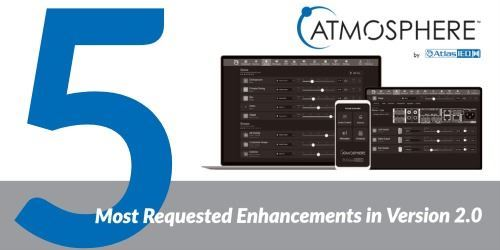 5 Most Requested Enhancements in Atmosphere 2.0