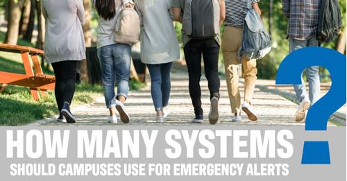 How Many Systems Should Campuses Use for Emergency Alerts?